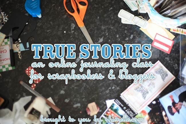 True Stories- A class from shimelle.com