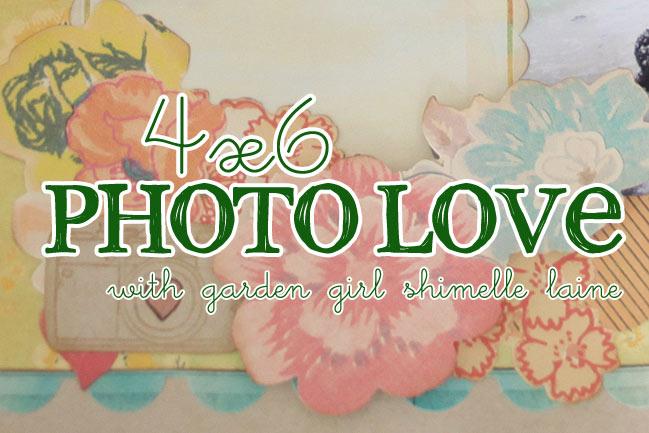 4x6 Photo Love :: free online scrapbooking class