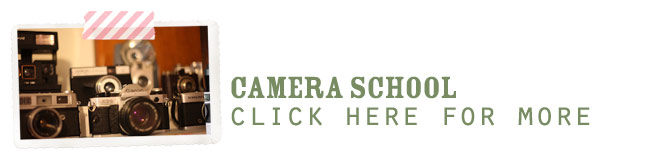 click here for more camera school posts