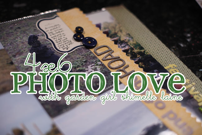 scrapbooking 4x6 photos :: 4x6 photo love
