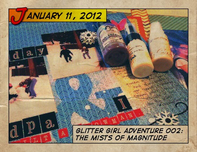 glitter girl and the mists of magnitude scrapbooking video