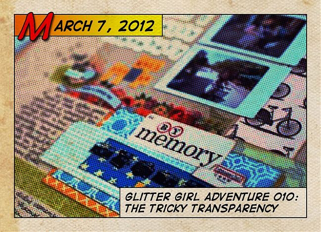 Glitter Girl and the tricky transprency scrapbooking video