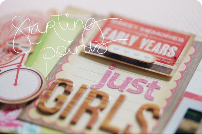 scrapbooking starting points :: just girls