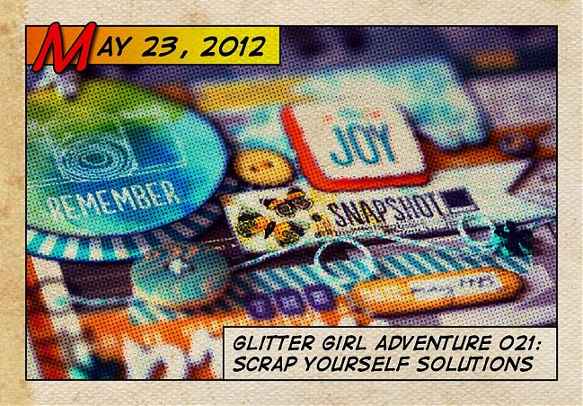 Glitter Girl's tips for scrapbooking about yourself