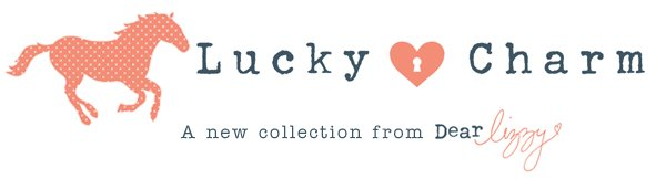 Dear Lizzy Lucky Charm scrapbooking collection from American Crafts