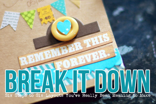 break it down scrapbooking project from shimelle laine