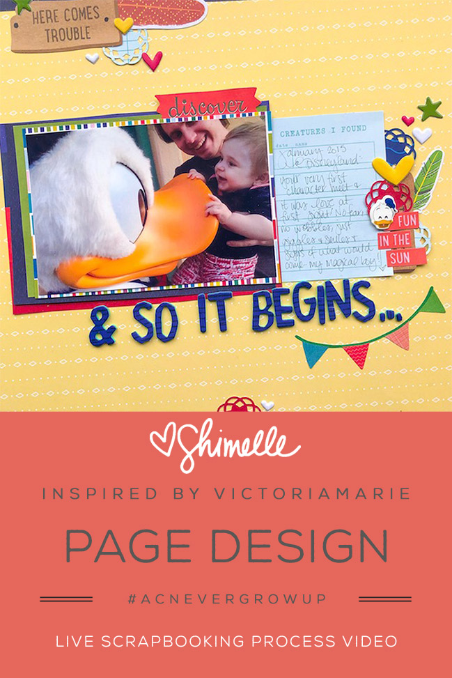 Disney Scrapbooking Page & Scrapbook Process Video by Shimelle, inspired by Victoria Marie Scraps